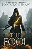 The Fool: a coming-of-age epic fantasy serial (The Ravenglass Chronicles Book 1)