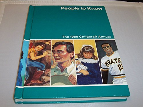 1989 Supplement - People to Know - The 1989 Childcraft Annual - Supplement to the How and Why Library