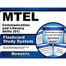 MTEL Communication and Literacy Skills (01) Flashcard Study System: MTEL Test Practice Questions & Exam Review...