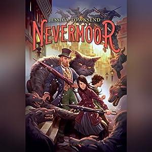 Morrigan Crows magiske prøvelser (Nevermoor 1) Hörbuch