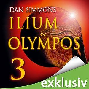 Ilium & Olympos 3 Hörbuch