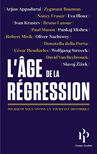 L'âge de la Régression (French Edition)