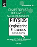Chapterwise Topicwise Questions-Solutions Physics for Engineering Entrances 2016-2005