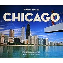 A Photo Tour of Chicago (Photo Tour Books)