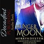 Hunger Moon: Hot Moon Rising, Book 7 | Merryn Dexter
