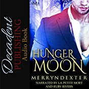 Hunger Moon: Hot Moon Rising, Book 7 | Merryn Dexter