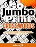 50+  Jumbo Print  Crosswords: A Special Extra-Large Print Crossword Puzzles Book for Seniors with Today's Contemporary Dictionary Words As Brain Games ... Brain Games Extra Large Crossword Series)