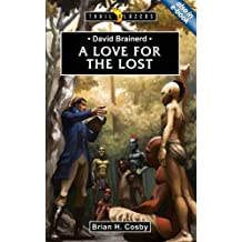 David Brainerd: A Love for the Lost (Trail Blazers)