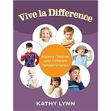 Vive la Différence: Raising Children with Different Temperaments