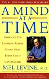 A Mind at a Time: America's Top Learning Expert Shows How Every Child Can Succeed, Mel Levine, 0743202236