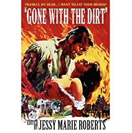 Gone with the Dirt: Undead Dixie by [Cunningham, Zac, Brown, Eric S, Norris, Gregory L., Briner, Stephen]