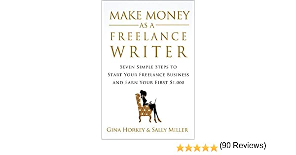 Amazon writing skills books make money as a freelance writer 7 simple steps to start your freelance writing business fandeluxe Images