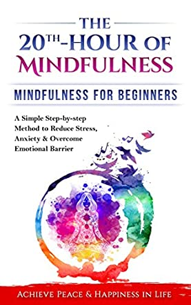 Mindfulness:The 20th-Hour Of Mindfulness