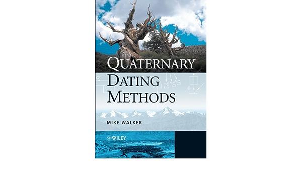 metode cuaternare de dating mike walker