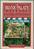 img - for The Silver Palate Cookbook - Delicious Recipes, Menus, Tips, Lore From Manhattan's Celebrated Gourmet Food Shop book / textbook / text book