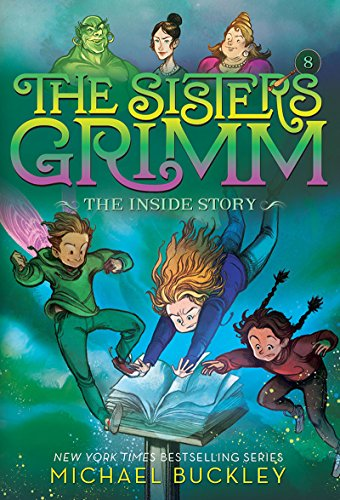 The Inside Story (The Sisters Grimm #8): 10th Anniversary Edition (Sisters Grimm, The)
