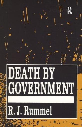 Death by Government: Genocide and Mass Murder Since 1900: Amazon.es: Rummel, R. J.: Libros en idiomas extranjeros