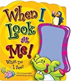 When I Look at Me!, Karen Farmer, 159125809X