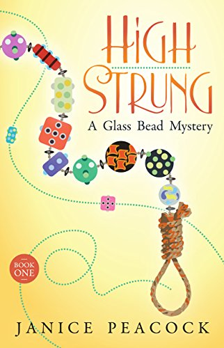 High Strung (Glass Bead Mystery Series Book -