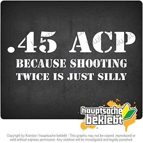 45 acp bumper stickers - 9