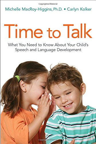 Time to Talk: What You Need to Know About Your Child