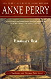 Highgate Rise: A Charlotte and Thomas Pitt Novel (Charlotte and Thomas Pitt Series Book 11)