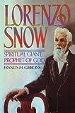 Lorenzo Snow, Francis Gibbons, 1606412116
