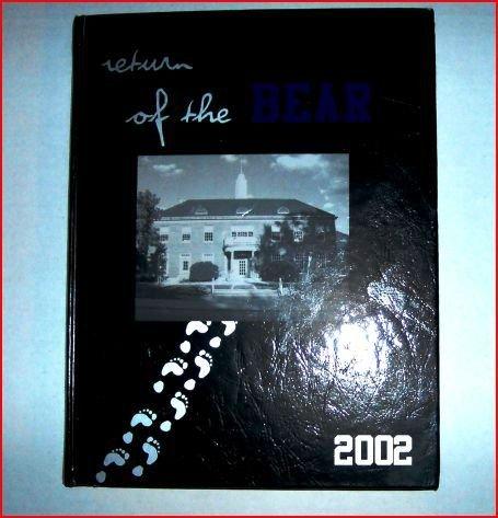 Winchester Thurston School 2002 (Return of the Bear)