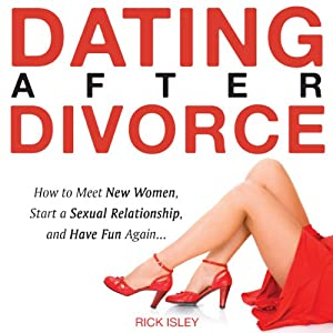 Dating After Divorce Audiobook