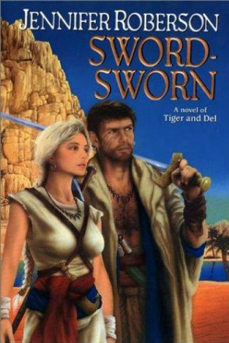 (Sword-Sworn (Tiger and Del Book 6))