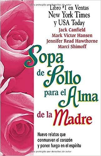 Amazon.com: Sopa de Pollo para el Alma de la Madre: Nuevo ...