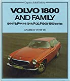 Volvo 1800 and Family -Ah 9780850455557
