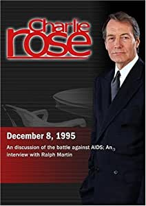Charlie Rose with David Baltimore & William Paul; Robert Levithan, Will Leonard, & David Bellman; Ralph Martin (December 8, 1995)
