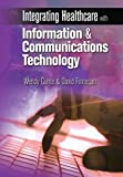 Integrating Healthcare with Information and Communications Technology, , 1846193001