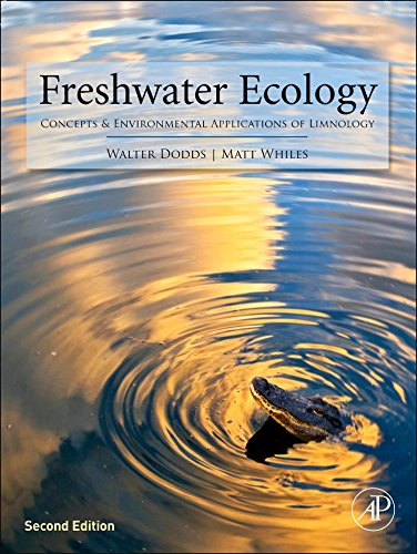 Freshwater Ecology: Concepts and Environmental Applications of Limnology (Aquatic Ecology)