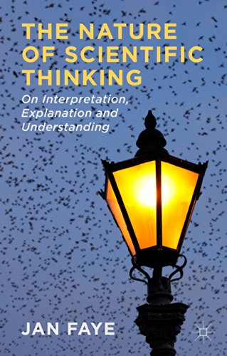 Download The Nature of Scientific Thinking: On Interpretation, Explanation and Understanding Pdf