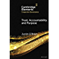 Trust, Accountability and Purpose: The Regulation of Corporate Governance (Elements in Corporate Governance)