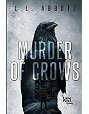 Murder Of Crows: A gripping Lake Pines Mystery Novel