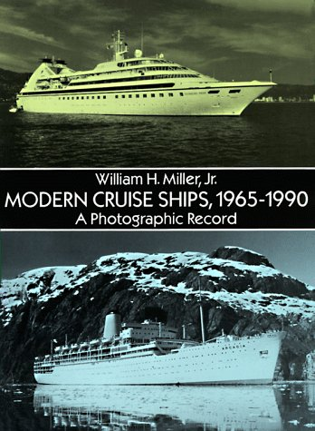 Modern Cruise Ships, 1965–1990: A Photographic Record (Dover Books on Transportation, Maritime)