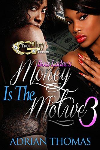 MONEY IS THE MOTIVE 3