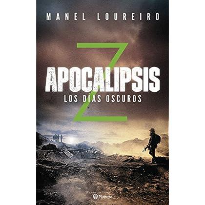 Apocalipsis Z. Los días oscuros (Volumen independiente) (Spanish Edition)