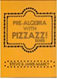 Pre-Algebra With Pizzazz! (Aa) by Steve & Janis Marcy (1978-06-01)