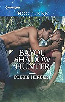 Bayou Shadow Hunter (Bayou Magic Book 1) by [Herbert, Debbie]