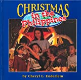 Christmas in the Philippines, Cheryl L. Enderlein, 1560656239