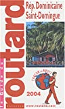 RÉPUBLIQUE DOMINICAINE SAINT-DOMINGUE 2004