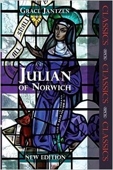 Julian of Norwich - spck classic by Grace Jantzen (2011-03-18)