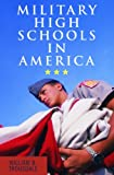 Military High Schools in America, Trousdale, William, 1598741160