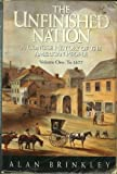 The Unfinished Nation : A Concise History of the American People, Brinkley, Alan, 0070078718