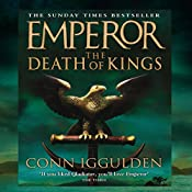 EMPEROR: The Death of Kings, Book 2 (Unabridged) | Conn Iggulden