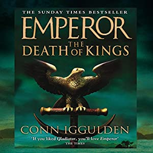 EMPEROR: The Death of Kings, Book 2 (Unabridged) Audiobook